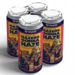 Hazers Gonna Haze – Belching Beaver – New England IPA